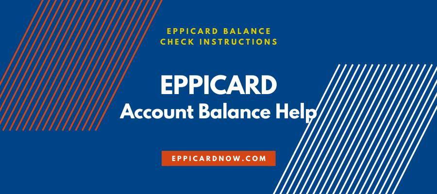 EPPICard Account Balance Help