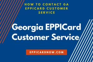 GA EPPICard Customer Service Help
