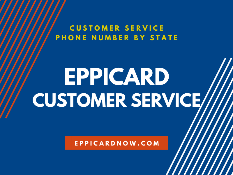 EPPICard Customer Service Phone Number by State - EPPICard Help Now