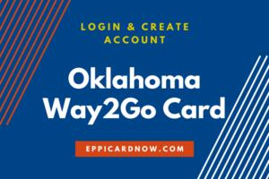 Oklahoma Way2Go Card Login and Create Account