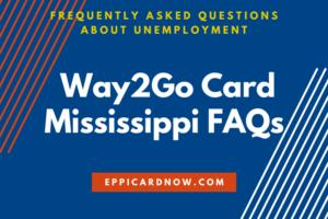 Way2Go Card Mississippi FAQs