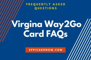 Way2Go Card VA FAQ Help